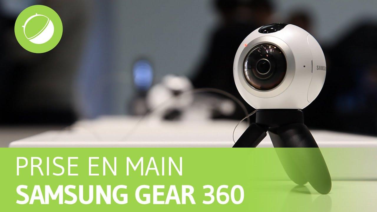 SAMSUNG GEAR 360 : Prise en main au MWC 2016