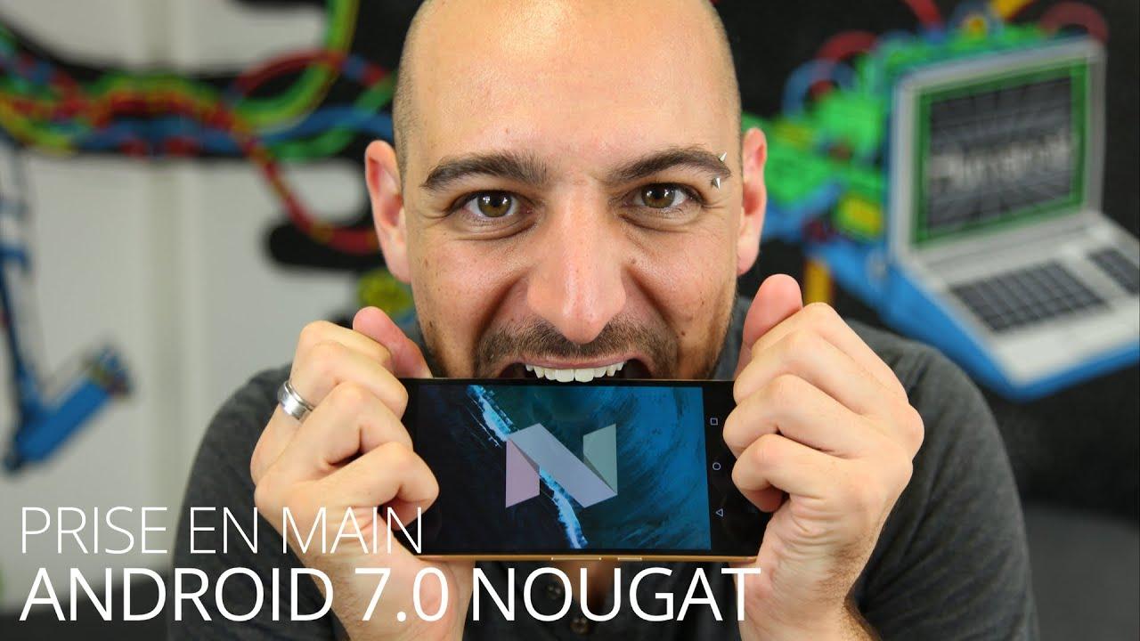 Prise en main d'Android 7.0 Nougat : notre tour d'horizon des nouveautés