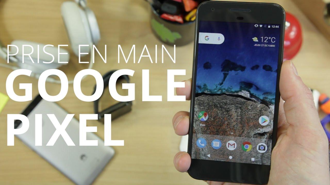 Google Pixel : prise en main du smartphone Android parfait ?