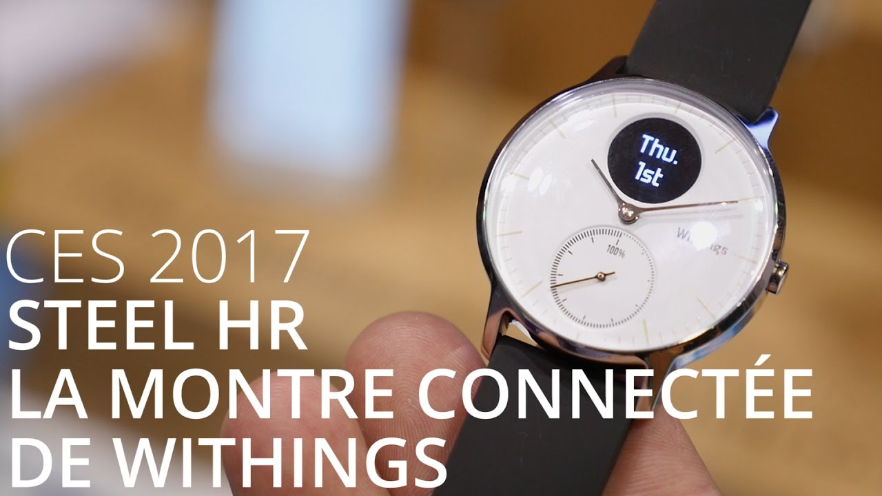 La montre connectée Steel HR de Withings - CES 2017