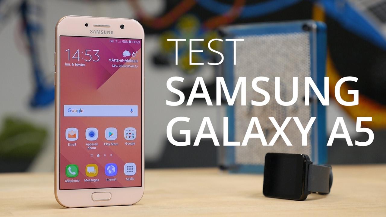 Test du Samsung Galaxy A5 2017 : un monstre d'autonomie
