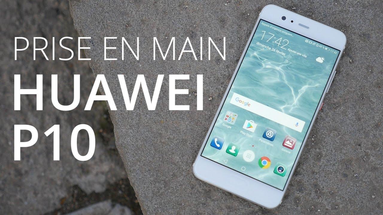 Nous avons testé le Huawei P10 au MWC 2017