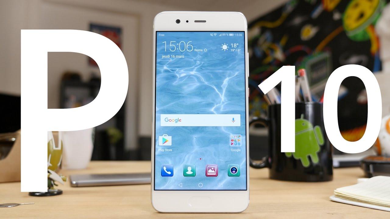 Test du Huawei P10 : un air d'iPhone et des performances au top