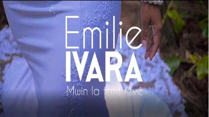 Emilie IVARA - Mwin la tant rêvé