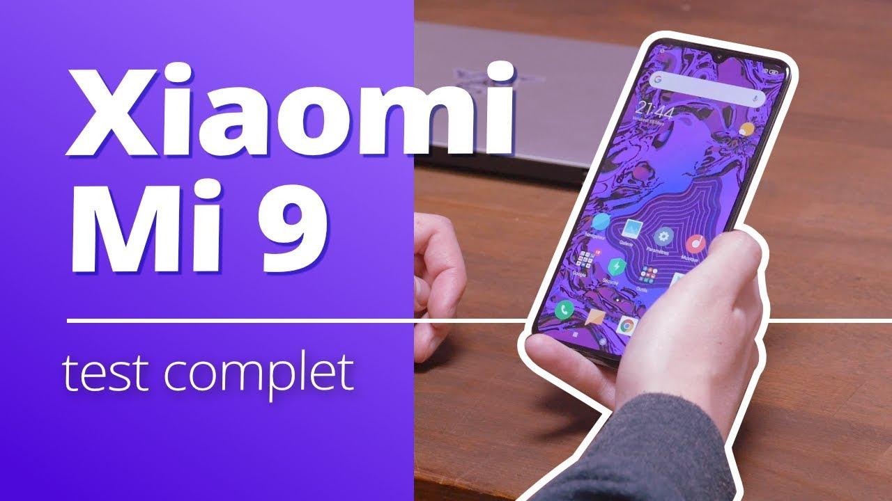 TEST Xiaomi Mi 9 : TOUT ce que l'on veut au PRIX que l'on AIME