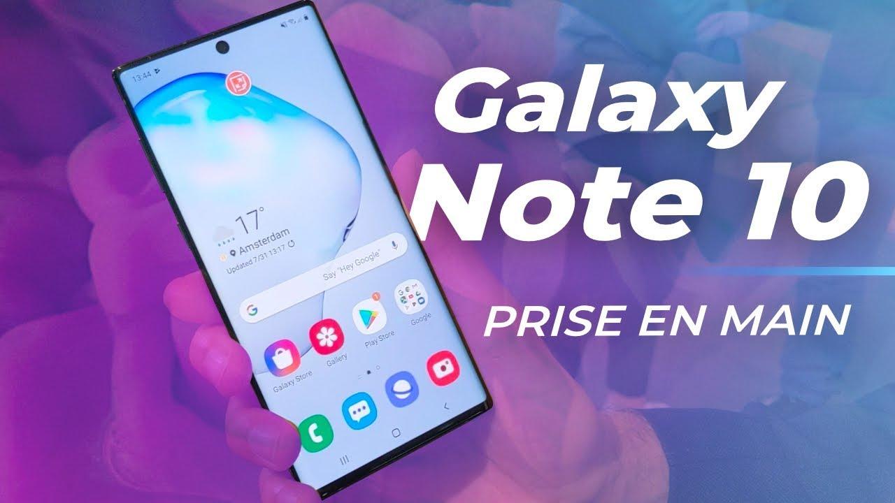 Samsung Galaxy Note 10 et 10+ : la PRISE EN MAIN et tout ce qu'il faut savoir