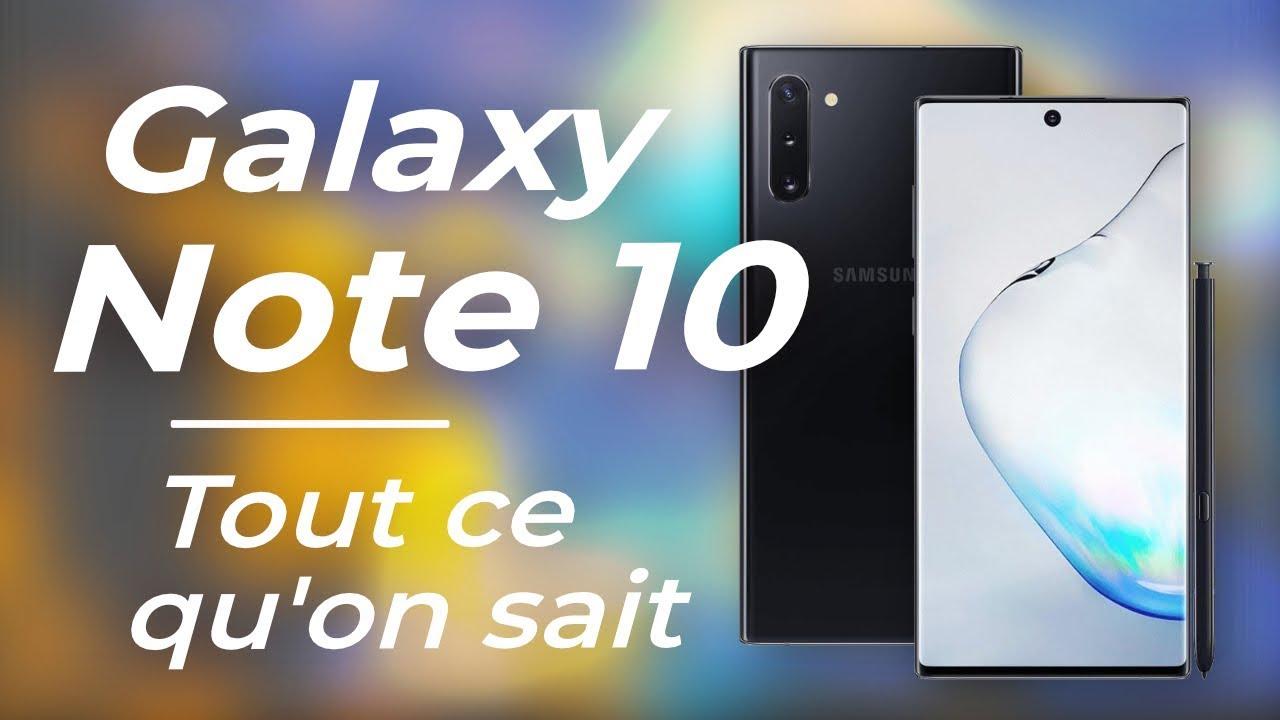 Samsung Galaxy Note 10 : Le nouveau géant débarque... MAIS PAS SEUL ! !