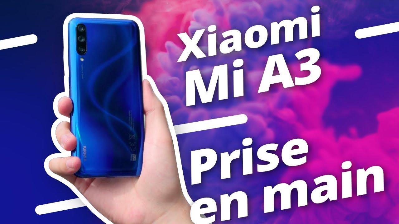 Xiaomi Mi A3 : prise en main et premières impressions !