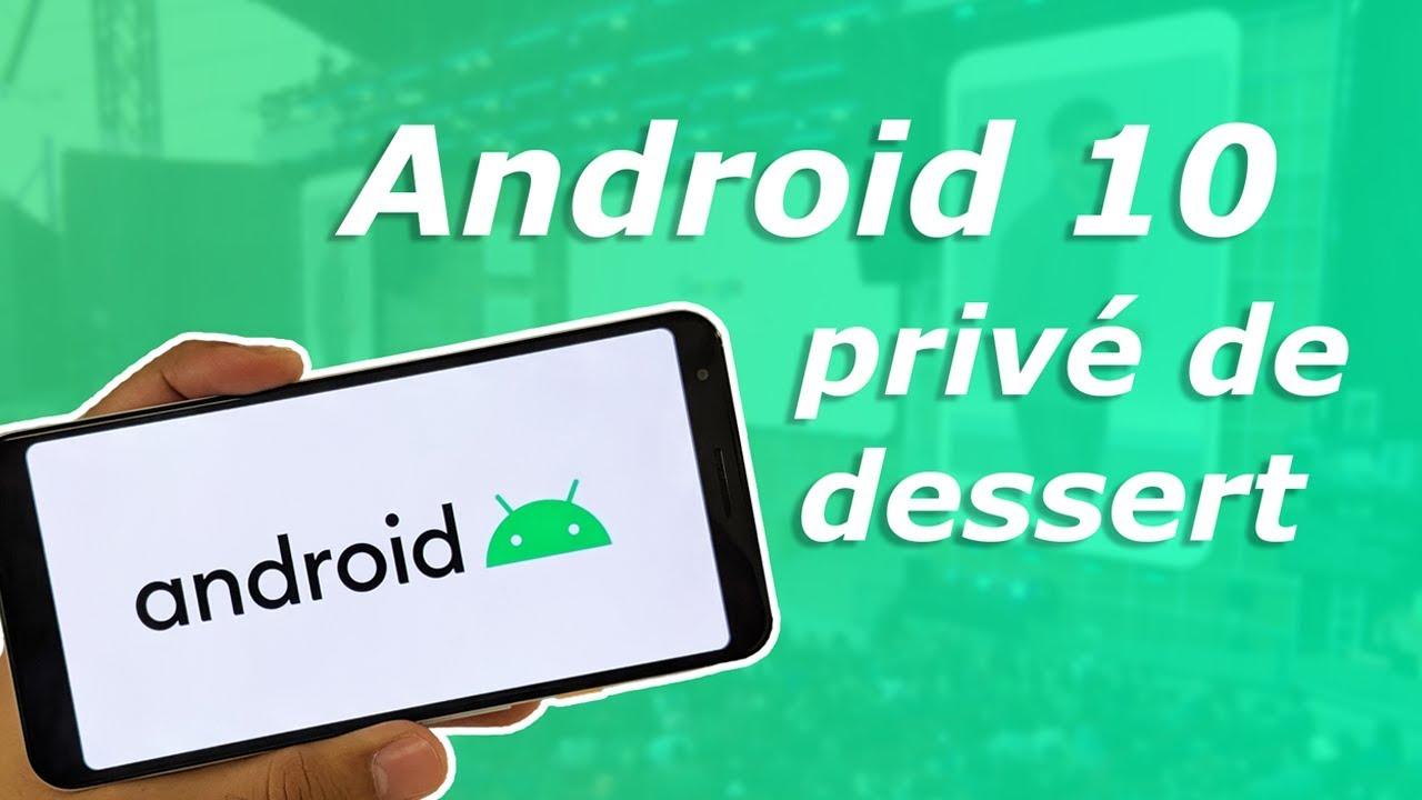 Android 10 : l'âge de la MATURITÉ !