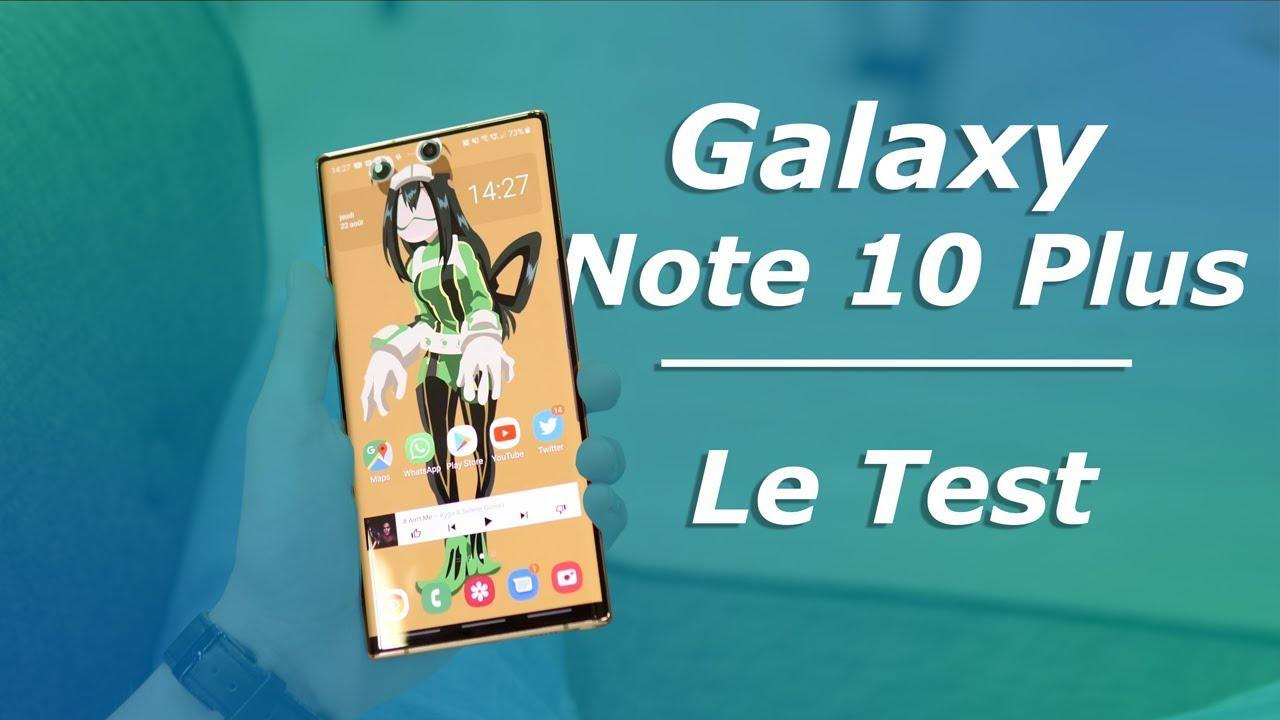 TEST Samsung Galaxy Note 10 Plus : un GRAND OUI !