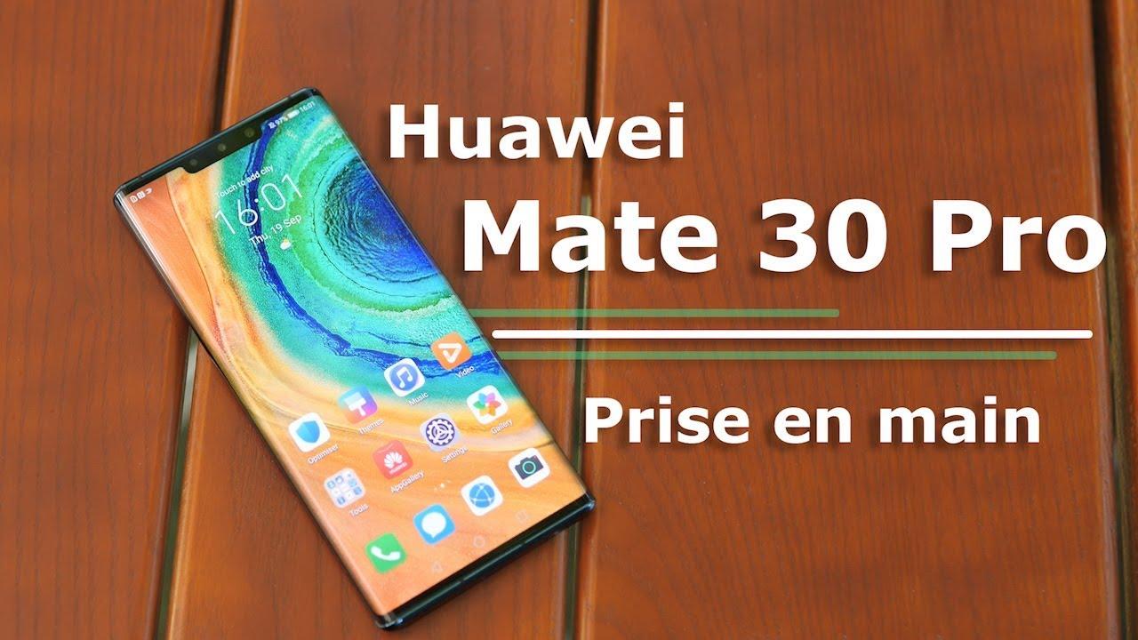 Huawei Mate 30 Pro : la PRISE EN MAIN !