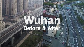 Wuhan During and After Lockdown