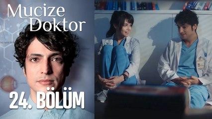 Mucize Doktor 24. Bölüm