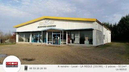A vendre - Local - LA REOLE (33190) - 2 pièces - 511m²