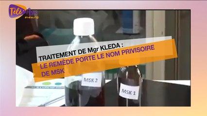 Traitement de Mgr Kleda: Le remède porte le nom provisoire de MSK