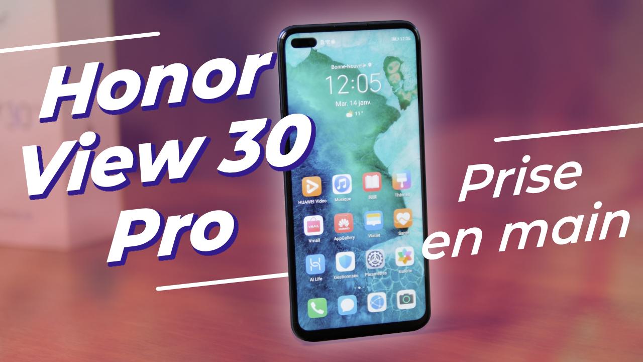 Honor View 30 Pro : un GROS POTENTIEL gâché, c'est DOMMAGE ! (prise en main)