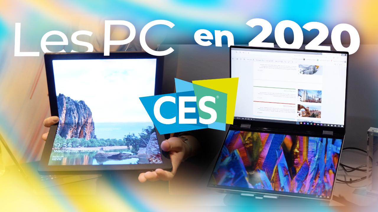 Les MEILLEURS PC du CES 2020 : pliable, deux écrans, OLED et bien plus !