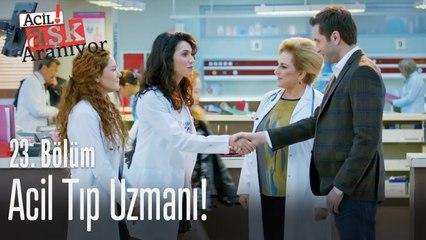 Acil tıp uzmanı! - Acil Aşk Aranıyor 23. Bölüm
