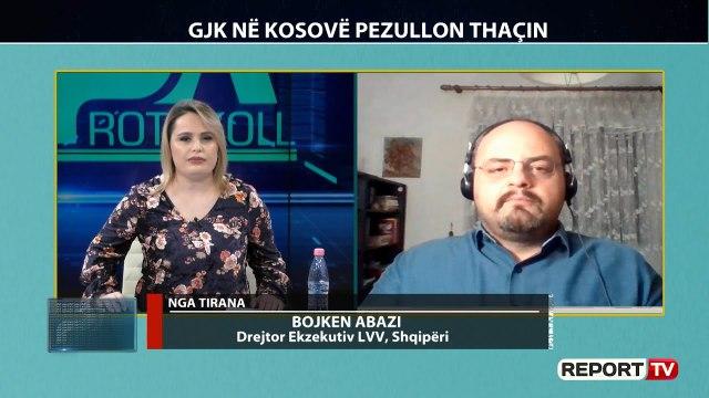 GJK në Kosovë pezullon Thaçin, flet në Report TV drejtori ekzekutiv i LVV në Shqipëri, Bojken Abazi