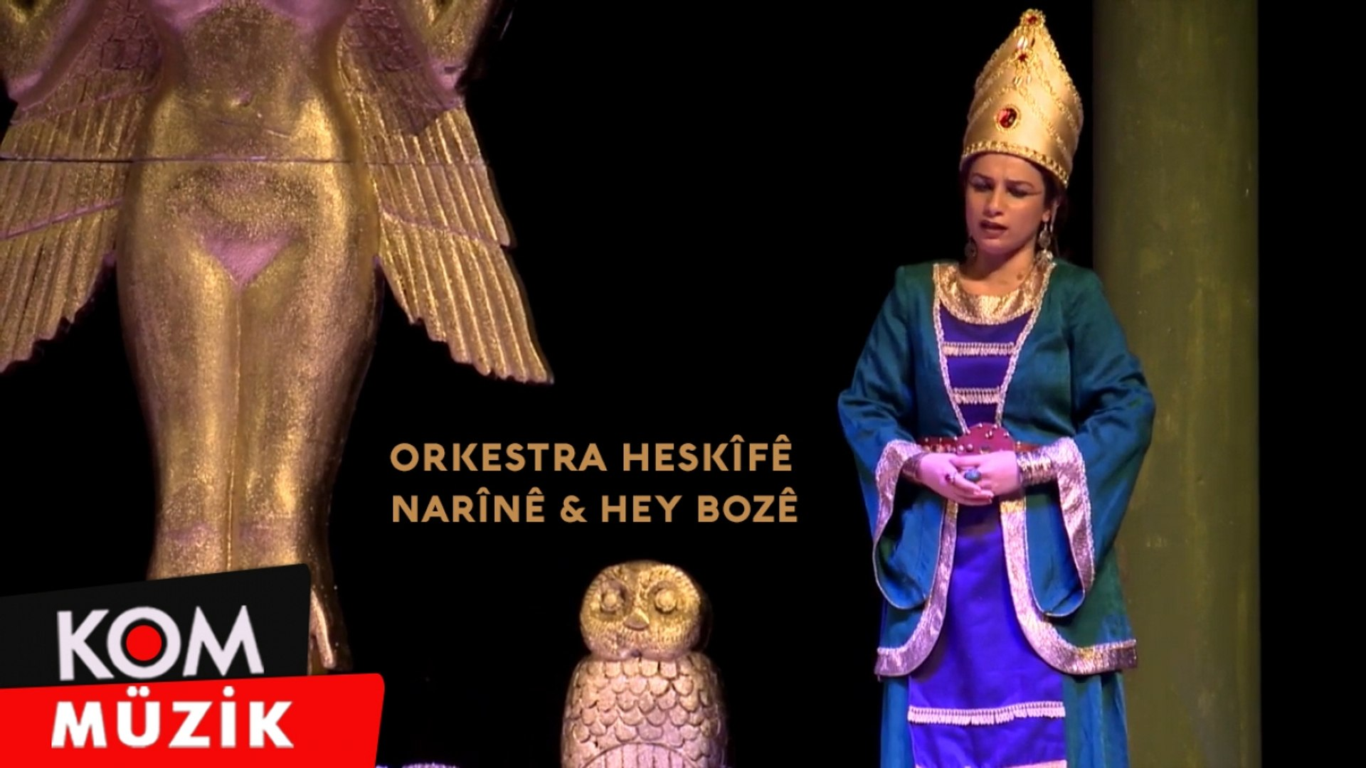 Orkestra Heskîfê - Narînê & Hey Bozê (2020 © Kom Müzik)