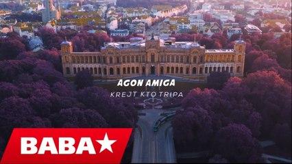 Agon Amiga - Krejt kto tripa (Official Video HD)