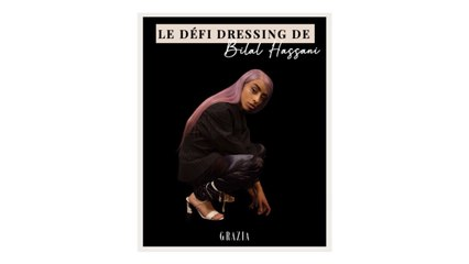 Le défi dressing de Bilal Hassani