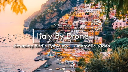 Italy By Drone  - Amazing Bird's Eye View (Cinematic Video)