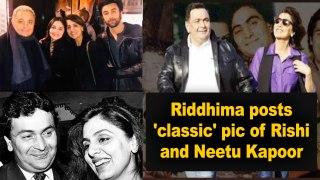 Riddhima posts 'classic' pic of Rishi and Neetu Kapoor