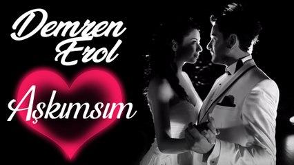 Demren Erol - Aşkımsın