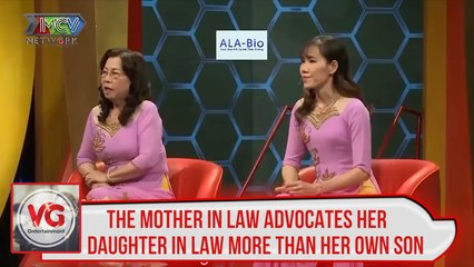 THE MOTHER IN LAW ADVOCATES HER DAUGHTER IN LAW MORE THAN HER OWN SON