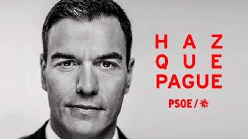'Haz que pague', el viral vídeo de la gestión criminal de Pedro Sánchez