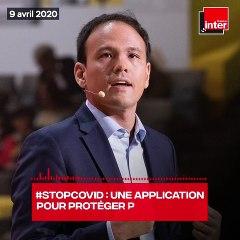 StopCovid - Interview de Cédric O - FranceInter - 9 avril 2020