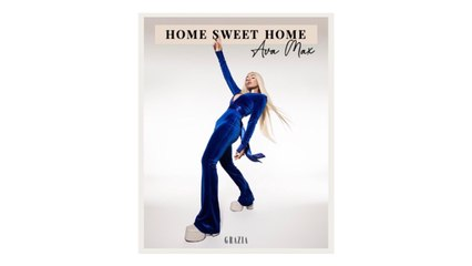 Ava Max | HOME SWEET HOME