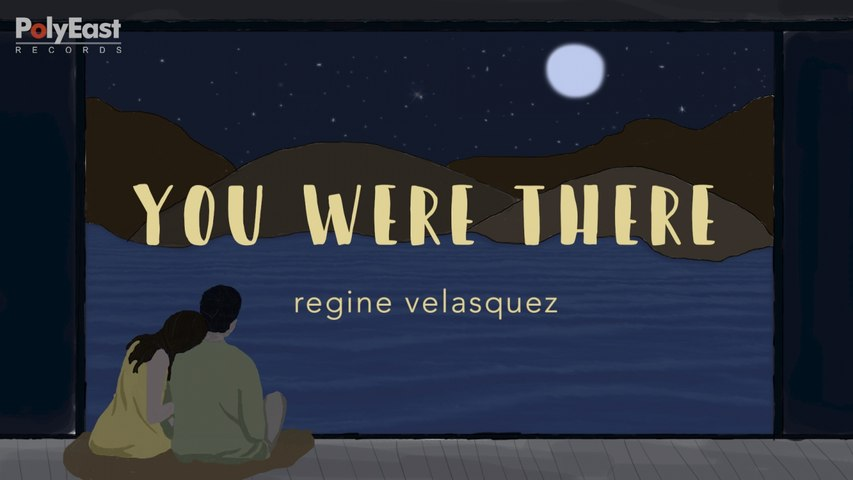 Regine Velasquez - You Where There - (Official Lyric)