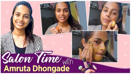 Salon Time With Celebrity   Amruta Dhondge showed some quick skincare remedies   Mrs. Mukhyamantri