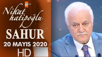 Nihat Hatipoğlu ile Sahur - 20 Mayıs 2020