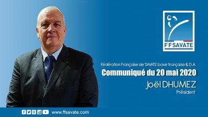 [Communiqué] Joël DHUMEZ, Président de la FF SAVATE boxe française & D.A.