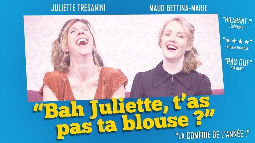 """""""Bah Juliette t'as pas ta blouse ?"""" La comédie de l'année ! - Parlons peu Mais parlons"""