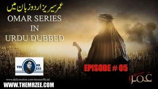 Omar Series In Urdu Hindi DUBBED Episode 5 Full