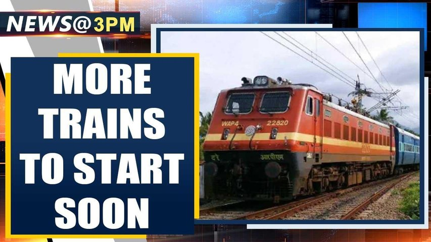 Railway Minister: More trains will resume to restore India to normalcy| Oneindia News