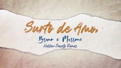 Bruno & Marrone - Surto De Amor