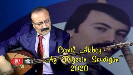 Cemil Akbey - Az Diyesin Sevdiğim