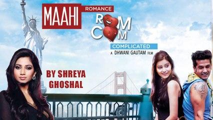 Maahi Full Video Song Shreya Ghoshal | Romance Complicated | Gujarati Movie | Red Ribbon Musik