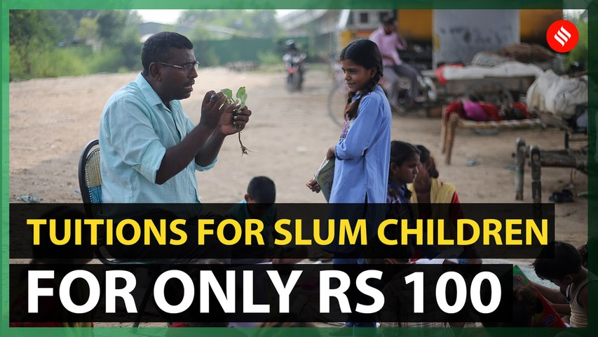 Tuitions for slum children for only Rs 100