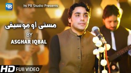 Pashto new song 2020 | Masti Da Moseqi Da | Asghar Iqbal - New Song | latest Music | Video Song | hd