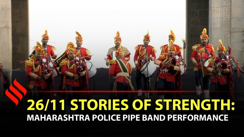Maharashtra Police Pipe Band opening performance at 26/11 Stories of Strength event