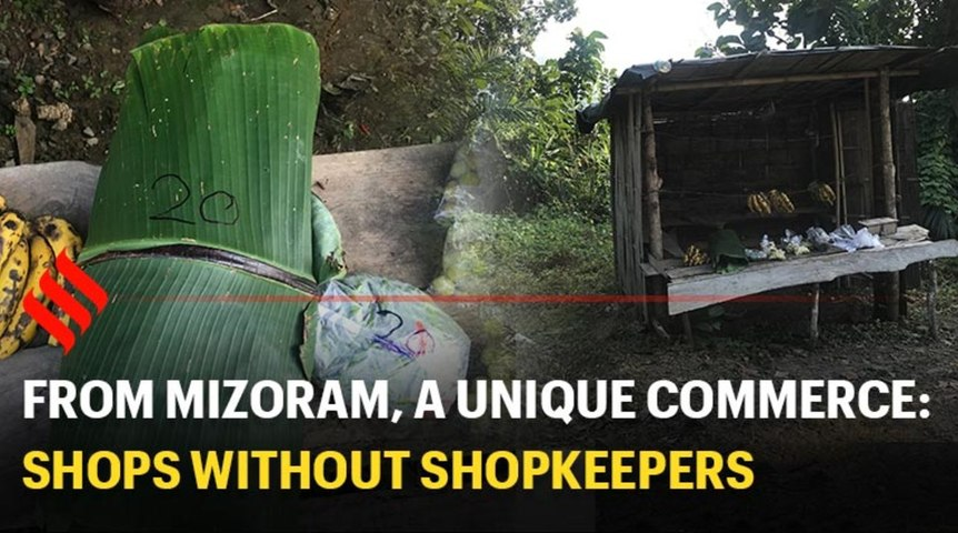From Mizoram, a unique commerce: shops without shopkeepers