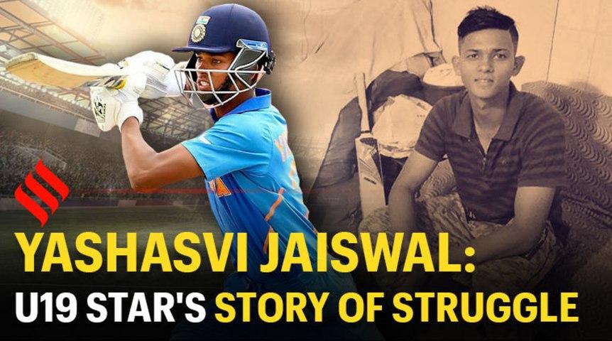 Yashasvi Jaiswal: The U19 star's story of struggle and success