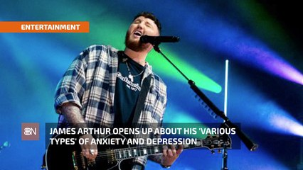 James Arthur On Mental Health
