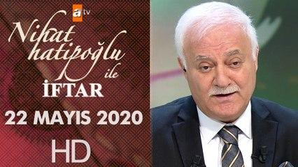 Nihat Hatipoğlu ile İftar - 22 Mayıs 2020